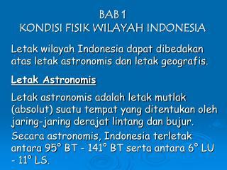 BAB 1 KONDISI FISIK WILAYAH INDONESIA