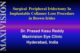 Dr. Prasad Kasu Reddy Maxivision Eye Clinic  Hyderabad, India
