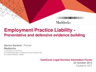 Employment Practice Liability -  Preventative and defensive evidence building