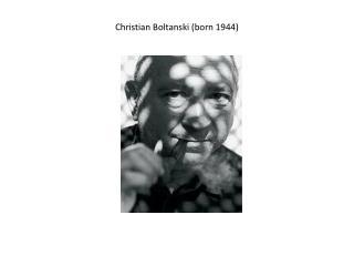 Christian Boltanski (born 1944)