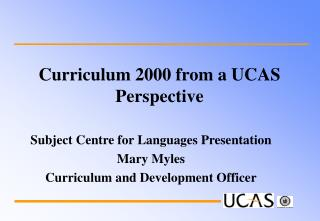 Curriculum 2000 from a UCAS Perspective