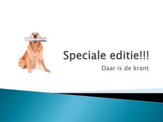Speciale editie!!!