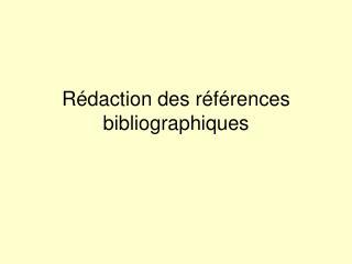 Rédaction des références bibliographiques