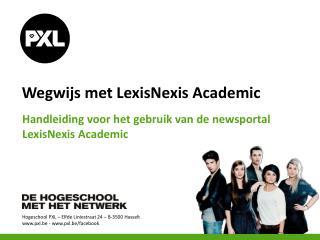 Wegwijs met  LexisNexis Academic