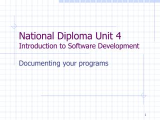 National Diploma Unit 4 Introduction to Software Development