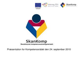 Præsentation for Kompetencerådet den 24. september 2010