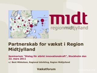 Partnerskab for vækst i Region Midtjylland
