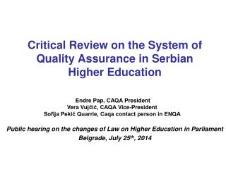 Critical Review on the System of Quality Assurance in Serbian Higher Education