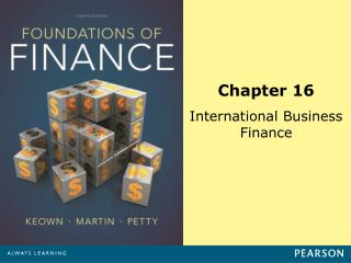 Chapter 16 International Business Finance
