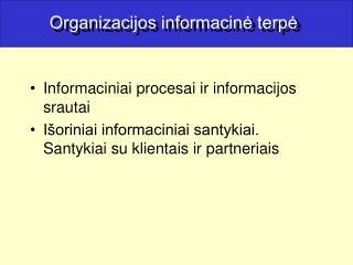 Organizacijos informacinė terpė