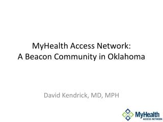 MyHealth Access Network: A Beacon Community in Oklahoma