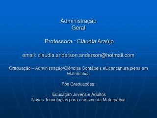 1. Conceitos Básicos 2. Histórico da Teoria Geral da Administração (TGA)