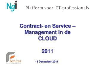 Contract- en Service – Management in de  CLOUD 2011