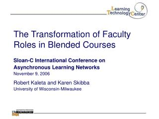 The Transformation of Faculty Roles in Blended Courses