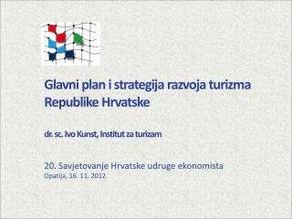 20. Savjetovanje Hrvatske udruge ekonomista Opatija, 16. 11. 2012.