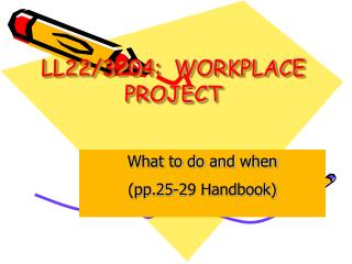 LL22/3204:  WORKPLACE PROJECT