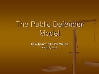 The Public Defender Model