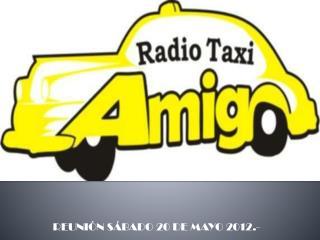 REUNIÓN SÁBADO 20 DE MAYO 2012.-