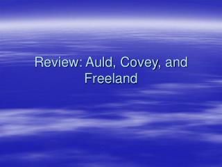 Review: Auld, Covey, and Freeland