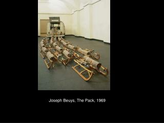 Joseph Beuys, The Pack, 1969