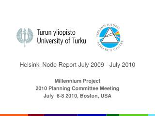 Helsinki Node Report July 2009 - July 2010