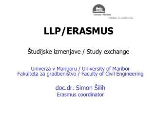LLP/ERASMUS Študijske izmenjave / Study exchange