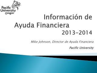 Información de  Ayuda  Financiera  2013-2014