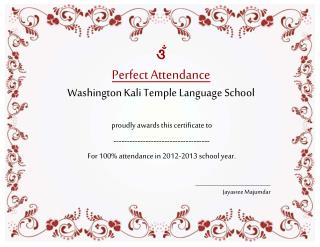 ওঁ Perfect Attendance Washington Kali Temple Language School