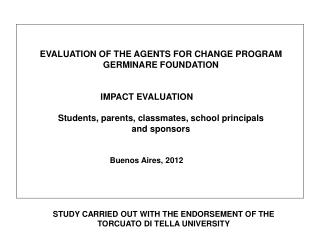EVALUATION OF THE AGENTS FOR CHANGE PROGRAM GERMINARE FOUNDATION