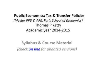Syllabus & Course Material (check  on line  for updated versions)
