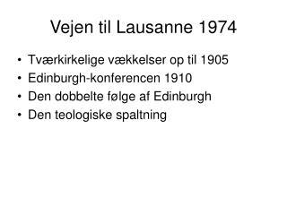 Vejen til Lausanne 1974