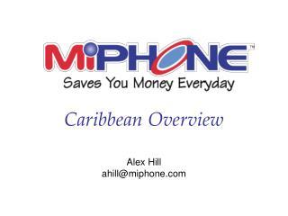 Alex Hill ahill@miphone