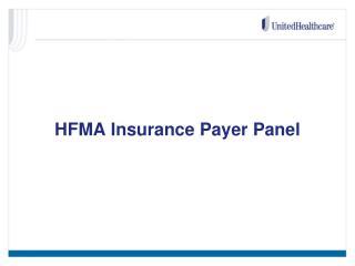 HFMA Insurance Payer Panel