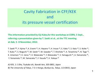 Cavity Fabrication in CFF/KEK  and  its  pressure vessel certification