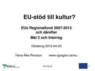 EU-stöd till kultur?