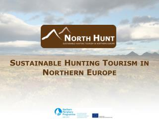 Sustainable Hunting Tourism in Northern Europe