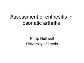 Assessment of enthesitis in psoriatic arthritis