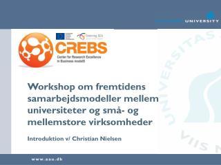 Workshop om fremtidens samarbejdsmodeller mellem universiteter og små- og mellemstore virksomheder