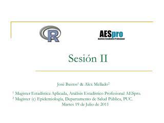 Sesión II