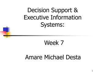 Week 7 Amare Michael Desta