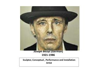 Joseph Beuys (German) 1921-1986