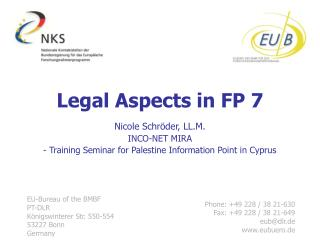 Legal Aspects in FP 7