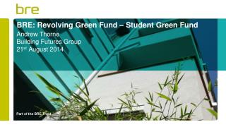 BRE: Revolving Green Fund – Student Green Fund