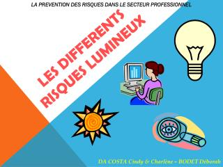 LES DIFFERENTS RISQUES LUMINEUX