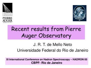 Recent results from Pierre Auger Observatory