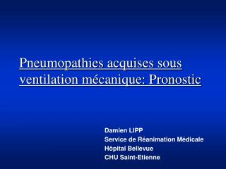Pneumopathies acquises sous ventilation m�canique: Pronostic