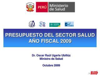 PRESUPUESTO DEL SECTOR SALUD AÑO FISCAL 2009