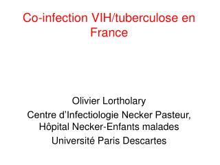 Co-infection VIH/tuberculose en France