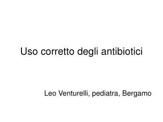 Uso corretto degli antibiotici