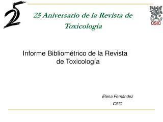25 Aniversario de la Revista de Toxicología